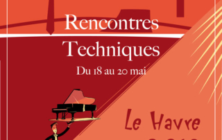 congreé des techniciens du piano : les rencontres Euro-piano France, le Havre 2019