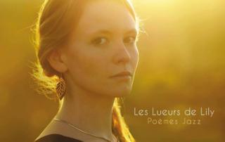 Les Lueurs de Lily - Poèmes Jazz